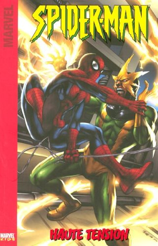 Spider-Man, Tome 2 : Haute tension