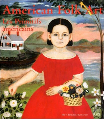 American Folk Art : Les primitifs amèricains