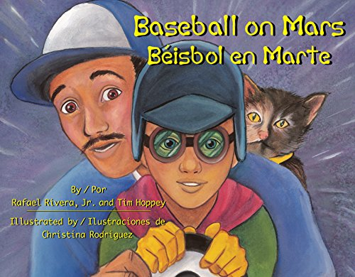 Baseball on Mars / Béisbol en Marte (Piñata Books) (English Edition)