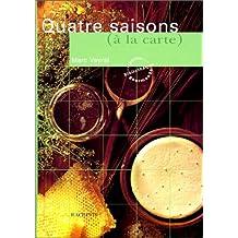 Quatre saisons (à la carte)