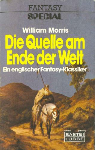 Die Quelle am Ende der Welt. ( Fantasy Special) (Roman).