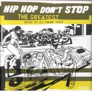 Hip Hop Don't Stop : The Greatest