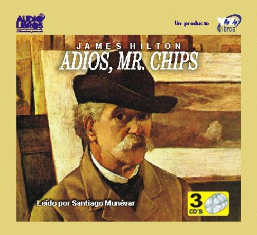 Adios, Mr. Chips por James Hilton