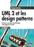 UML 2 et les design patterns - Analyse et conception orientées objet et développement itératif