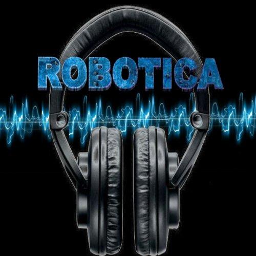 Robotica (Top Electro House)