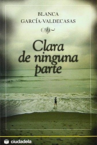 Clara de ninguna parte (Narrativa)