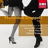 Menuhin & Grappelli Play Gershwin,Berlin...