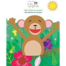 Todo sobre los monos / All About Monkeys: Libro Interactivo Con Marioneta / Interactive Book with Plush (Baby Einstein)