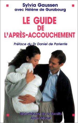 Le Guide de l'après-accouchement