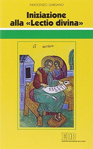 Iniziazione alla Lectio divina. Indicazioni metodologiche con l'esemplificazione di alcuni brani presi dal Vangelo secondo Matteo