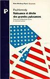 NAISSANCE ET DECLIN DES GRANDES PUISSANCES. Transformations économiques et conflits militaires entre 1500 et 2000