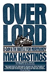 Overlord: D-Day and the Battle for Normandy (English Edition)