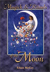 Magick & Rituals of the Moon