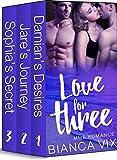 Love for Three: MMF Romance