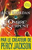 l ombre du serpent kane chronicles 3