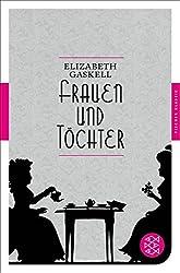 Frauen und Töchter: Eine alltägliche Geschichte Roman (Fischer Klassik)