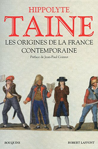 Les Origines de la France contemporaine - NE par Hippolyte TAINE