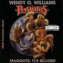 Maggots: The Record by Plasmatics with Wendy O'Williams (2000-12-19)