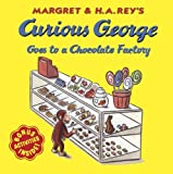 Curious George Goes To A Chocolate Factory (Turtleback School & Library Binding Edition) (Curious George 8x8) by Margret (1998-10-26)