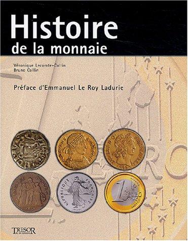 Histoire de la monnaie par Véronique Lecomte-Collin