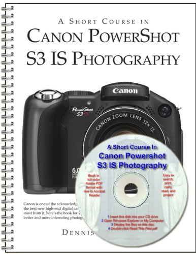 A Short Course in Canon PowerShot S3 IS Photography book/ebook Canon Powershot S3