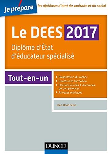 Je prépare le DEES 2017 - Diplôme d'Etat d'éducateur spécialisé - Tout-en-un par Jean-David Peroz