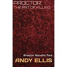 Proctor: The Art of Killing.: Proctor Novella Two
