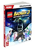 Lego Batman 3: Beyond Gotham: Prima Official Game Guide