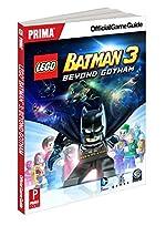 Lego Batman 3 - Beyond Gotham: Prima Official Game Guide de Prima Games