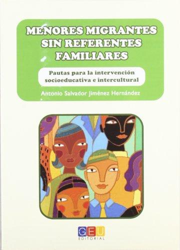 Descargar Libro Menores Migrantes Sin Referentes Familiares de Antonio Jiménez Hernández