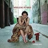 Madeleine Peyroux : Careless Love | Peyroux, Madeleine (1974-....). Compositeur