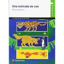 Una Estirada De Cua (Col.lecció Cucanya Aitana) - 9788431689674