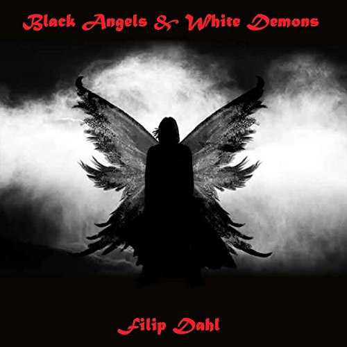 Black Angels & White Demons