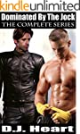 Dominated by the Jock: The Complete S...