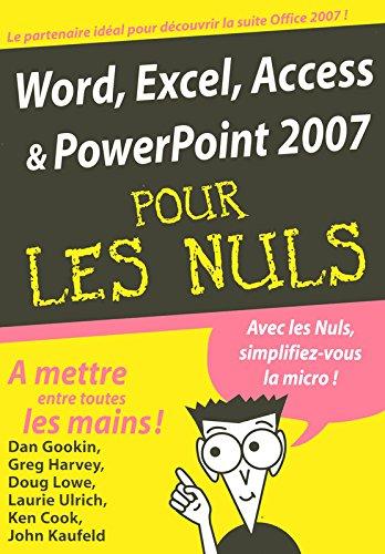 Word, Excel, Access, PowerPoint 2007 MégaPoche Pour les Nuls