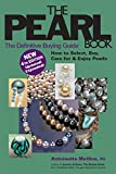 The Pearl Book (4th Edition): The Definitive Buying Guide (Pearl Book: The Definitive Buying Guide; How to Select, Buy,)
