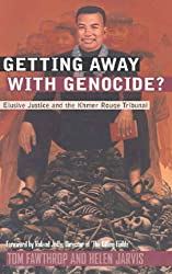 Getting Away with Genocide?: Elusive Justice and the Khmer Rouge Tribunal