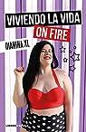 Viviendo la vida on fire par XL