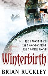 Winterbirth: Book One of the Godless World Series (English Edition)