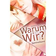 Warum Wir?: Sammelband