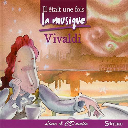 Il était une fois la musique - Vivaldi - + CD audio par Collectif