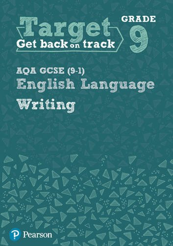 Target Grade 9 Writing AQA GCSE (9-1) English Language Workbook (Intervention English)