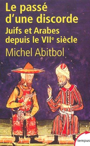 Le Passé d'une discorde par Michel ABITBOL