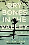 'Dry Bones in the Valley' von Tom Bouman