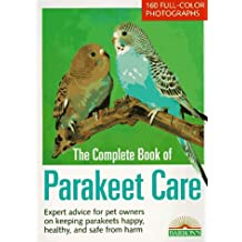 The Complete Book of Parakeet Care (Pet reference books)