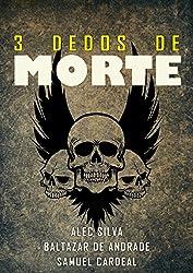 Três Dedos de Morte (Portuguese Edition)