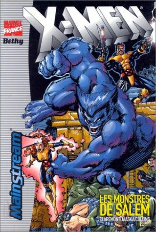 X-Men, tome 3 : Les monstres de Salem
