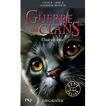 2. La guerre des Clans II : Clair de lune (02)
