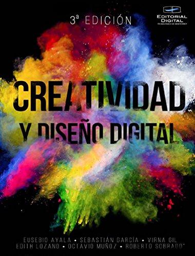 Creatividad y diseño digital por Eusebio Ayala Torres