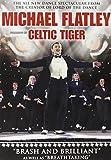 Michael Flatley - Celtic Tiger [Import anglais]